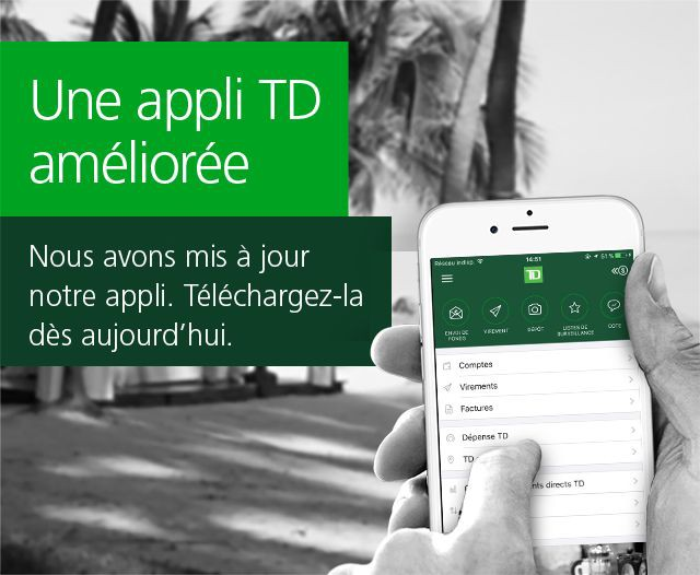 The TD app for Smartphone is better than ever.
