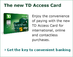 The new TD Access Card