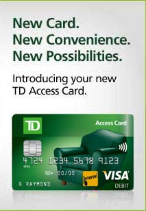 Discover your new TD access card
