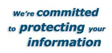 We're committed to protecting your information