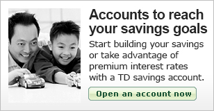 Start building your savings or take advantage of premium interest rates with a TD savings account.