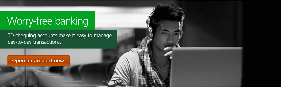 TD Chequing accounts make it easy to manage day-to-day transactions.